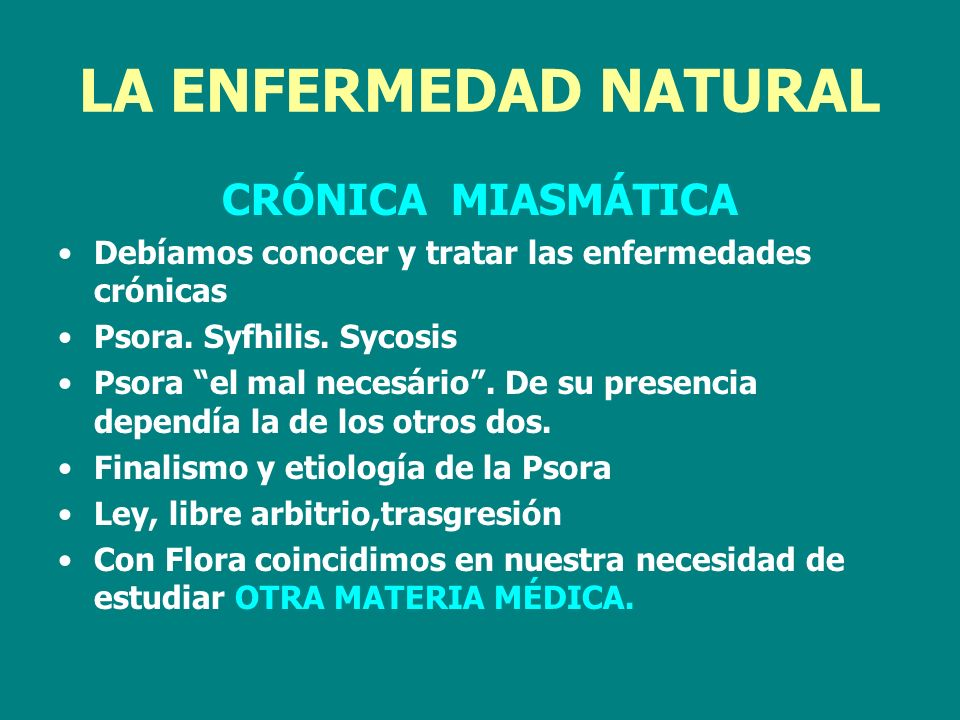 LA ENFERMEDAD NATURAL CRÓNICA MIASMÁTICA