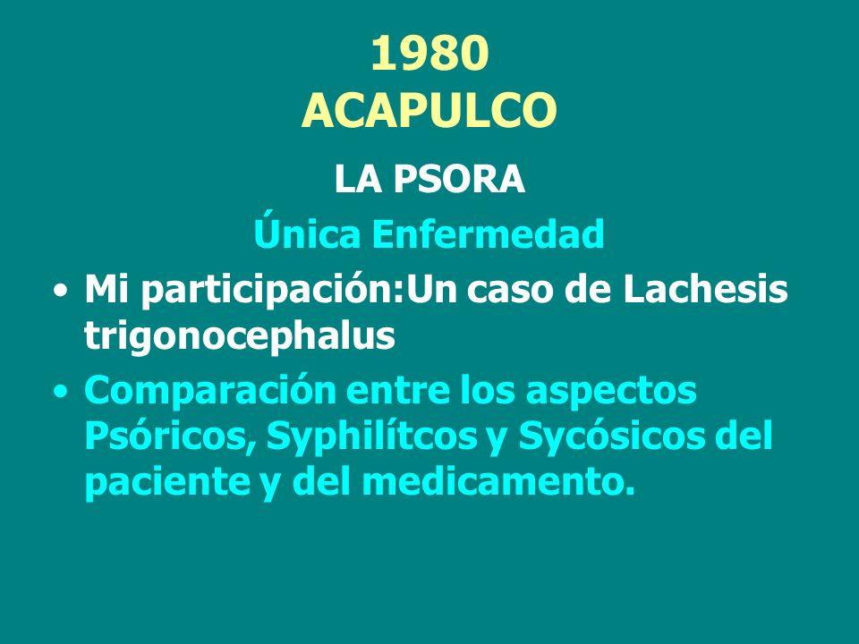 1980 ACAPULCO LA PSORA Única Enfermedad