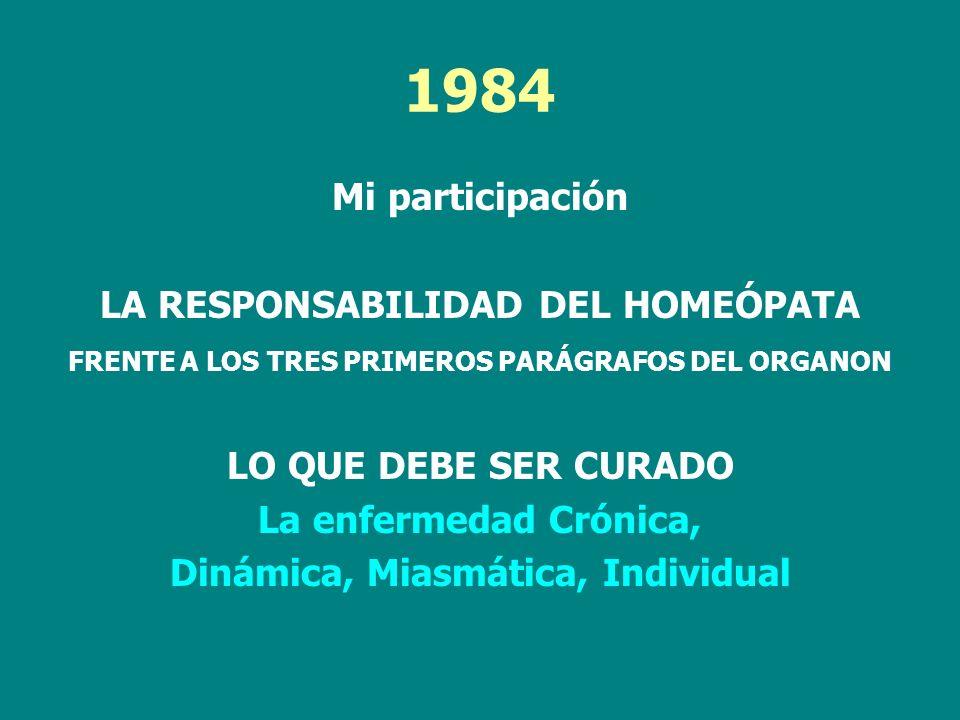 1984 Mi participación LA RESPONSABILIDAD DEL HOMEÓPATA