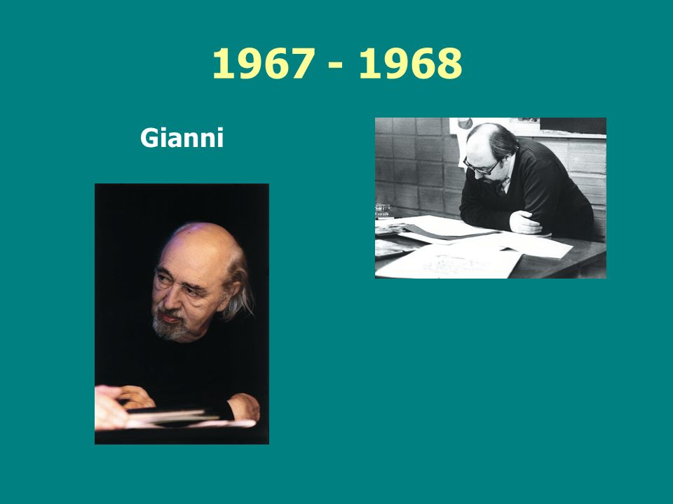 1967 - 1968 Gianni