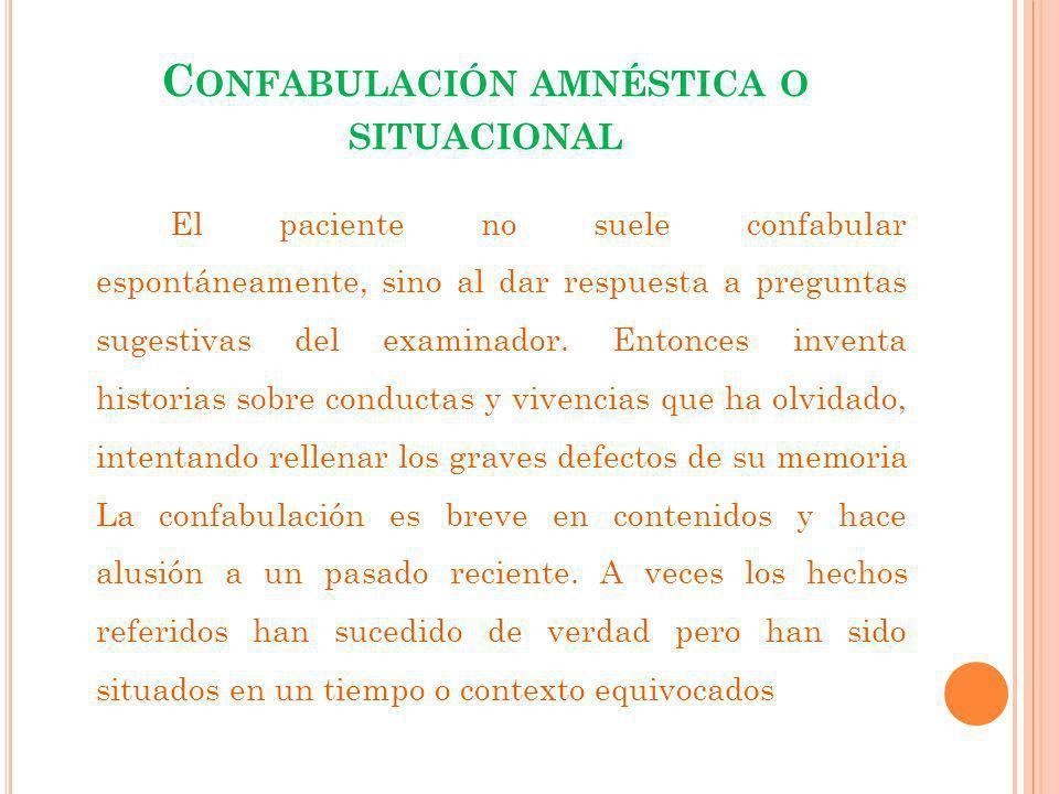 Confabulación amnéstica o situacional