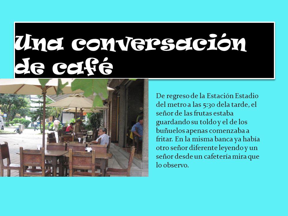 Una conversación de café