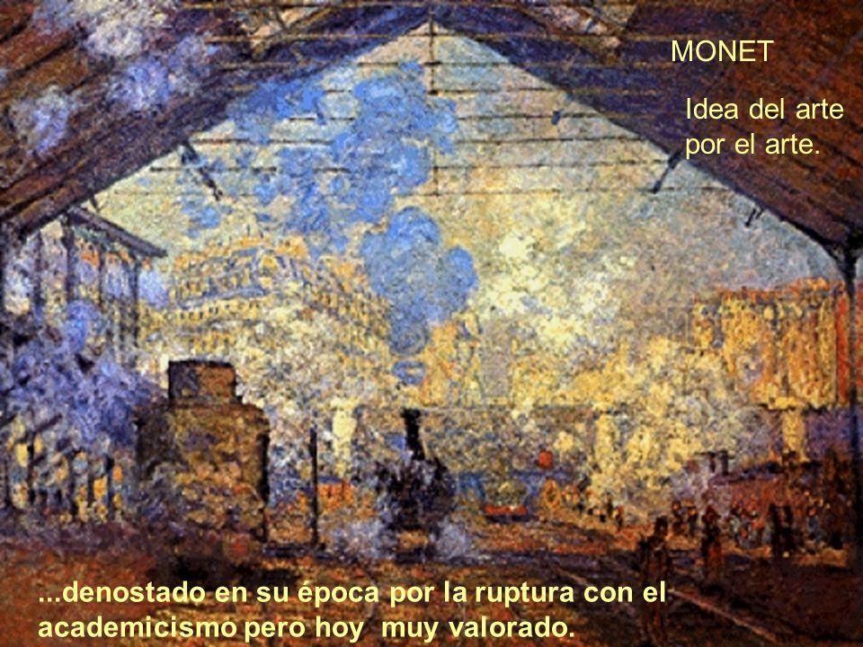 MONET Idea del arte por el arte.