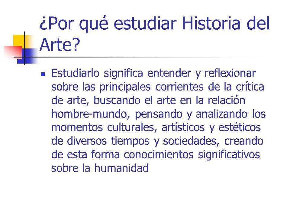 ¿Por qué estudiar Historia del Arte