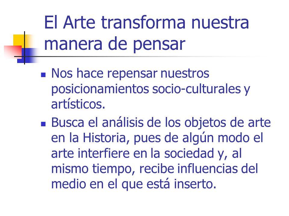El Arte transforma nuestra manera de pensar