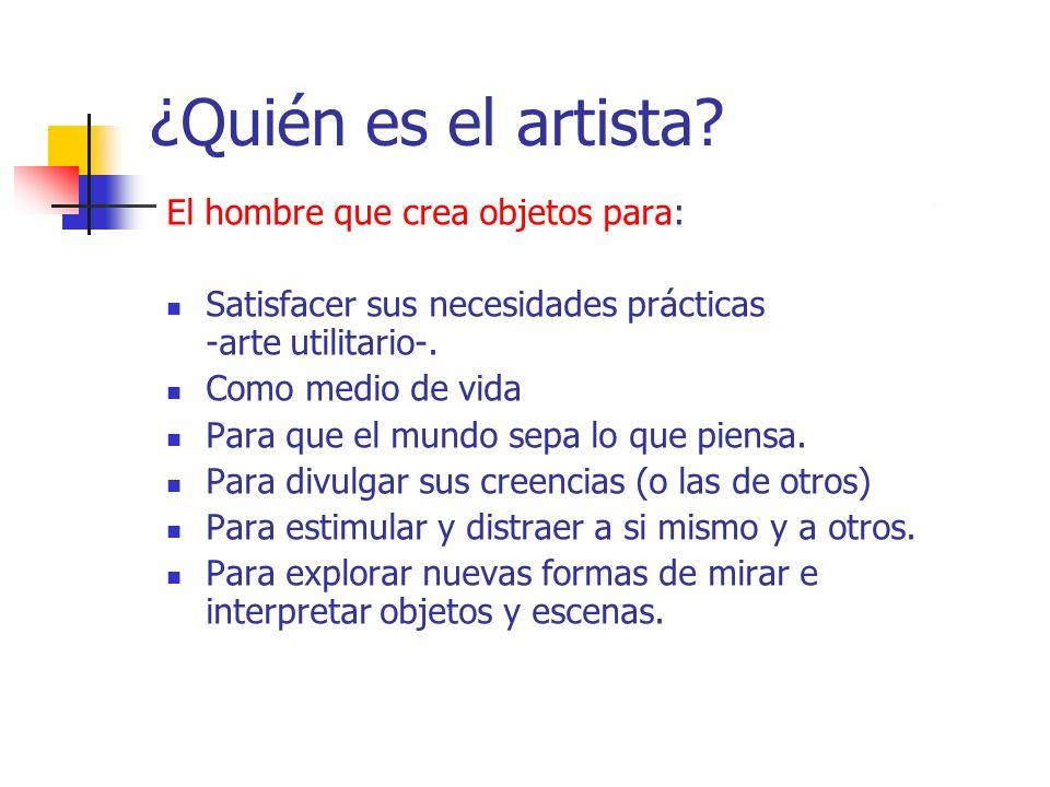 ¿Quién es el artista El hombre que crea objetos para:
