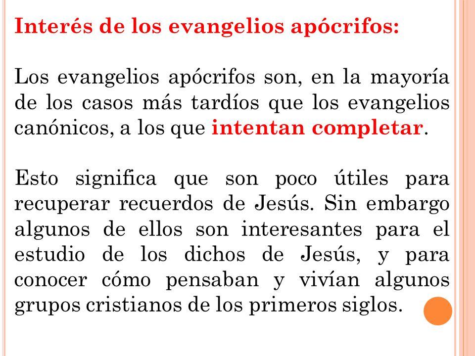 Interés de los evangelios apócrifos:
