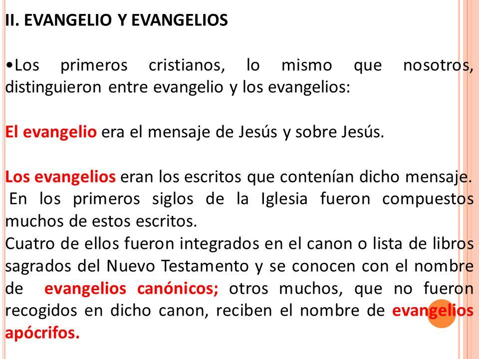 II. EVANGELIO Y EVANGELIOS