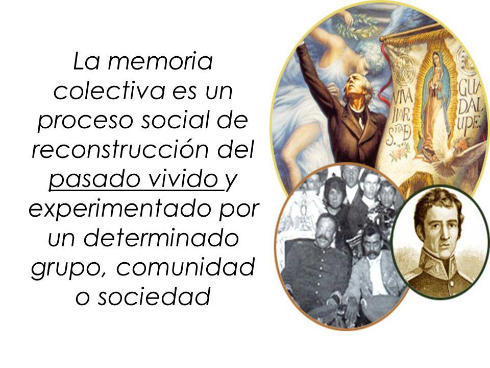La memoria colectiva es un proceso social de reconstrucción del pasado vivido y experimentado por un determinado grupo, comunidad o sociedad
