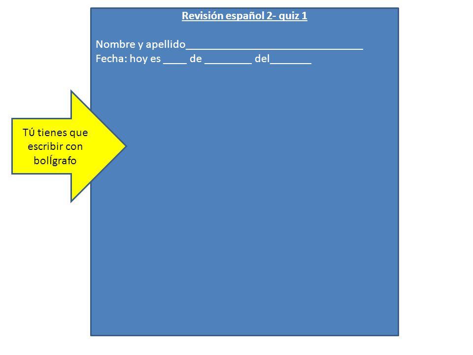 Revisión español 2- quiz 1