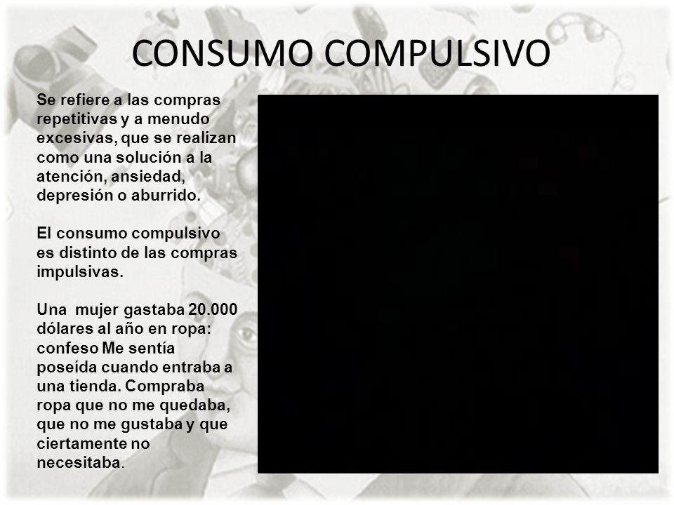 CONSUMO COMPULSIVO