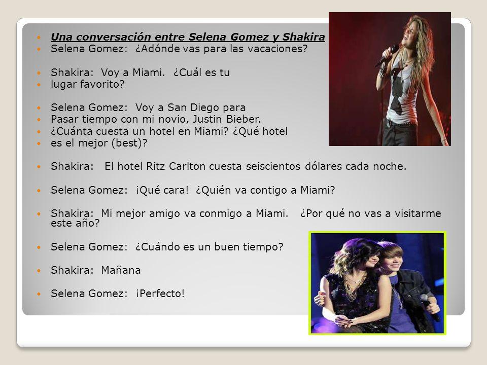 Una conversación entre Selena Gomez y Shakira