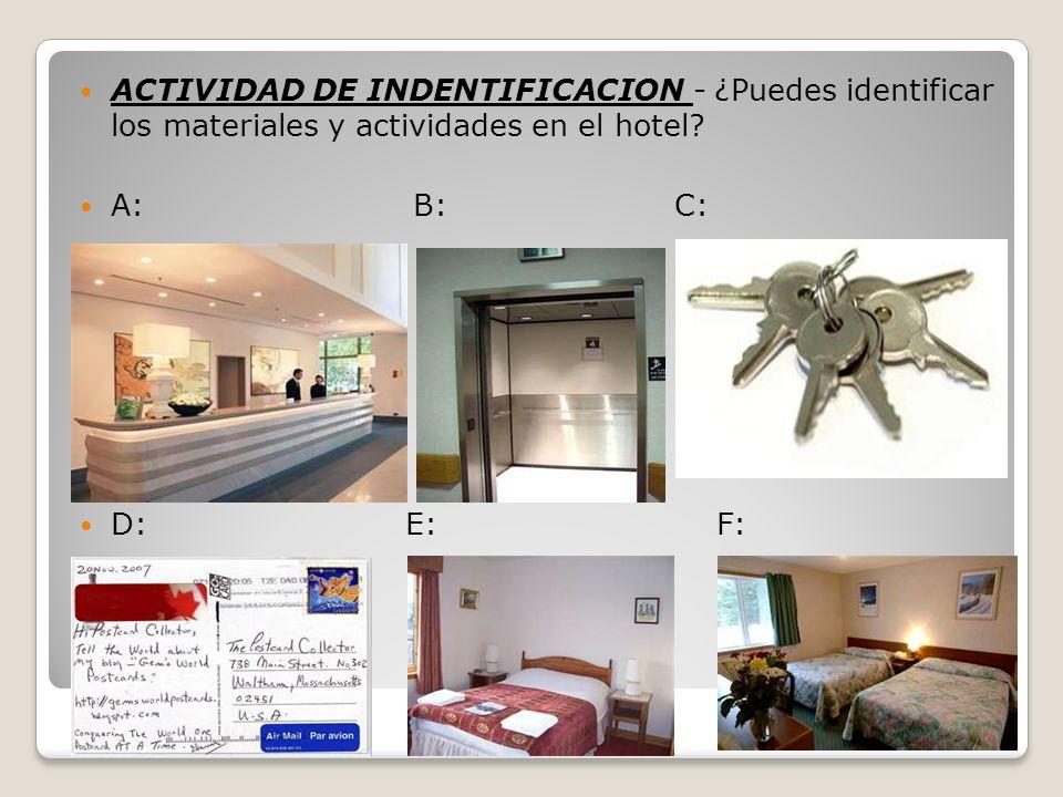 ACTIVIDAD DE INDENTIFICACION - ¿Puedes identificar los materiales y actividades en el hotel