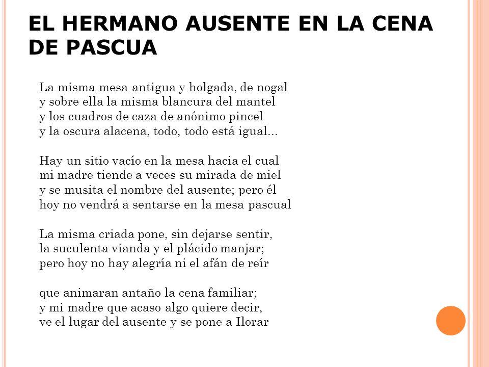 EL HERMANO AUSENTE EN LA CENA DE PASCUA