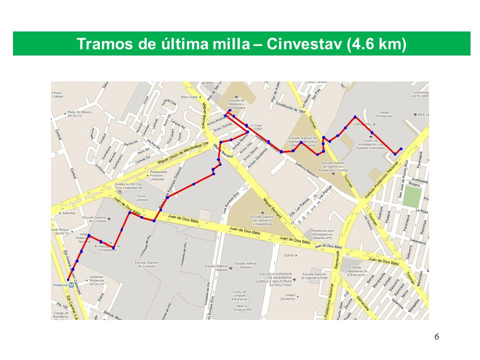 Tramos de última milla – Cinvestav (4.6 km)