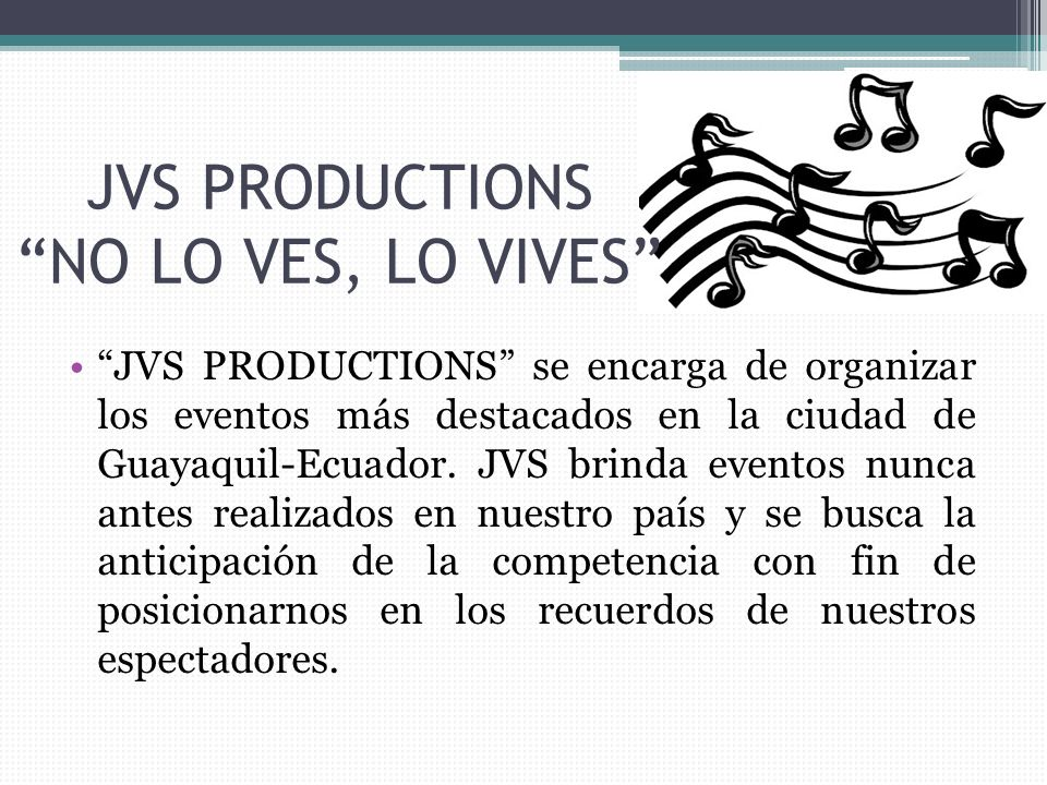 JVS PRODUCTIONS NO LO VES, LO VIVES