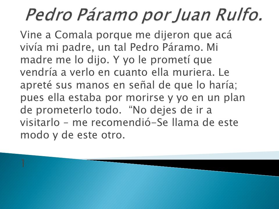 Pedro Páramo por Juan Rulfo.