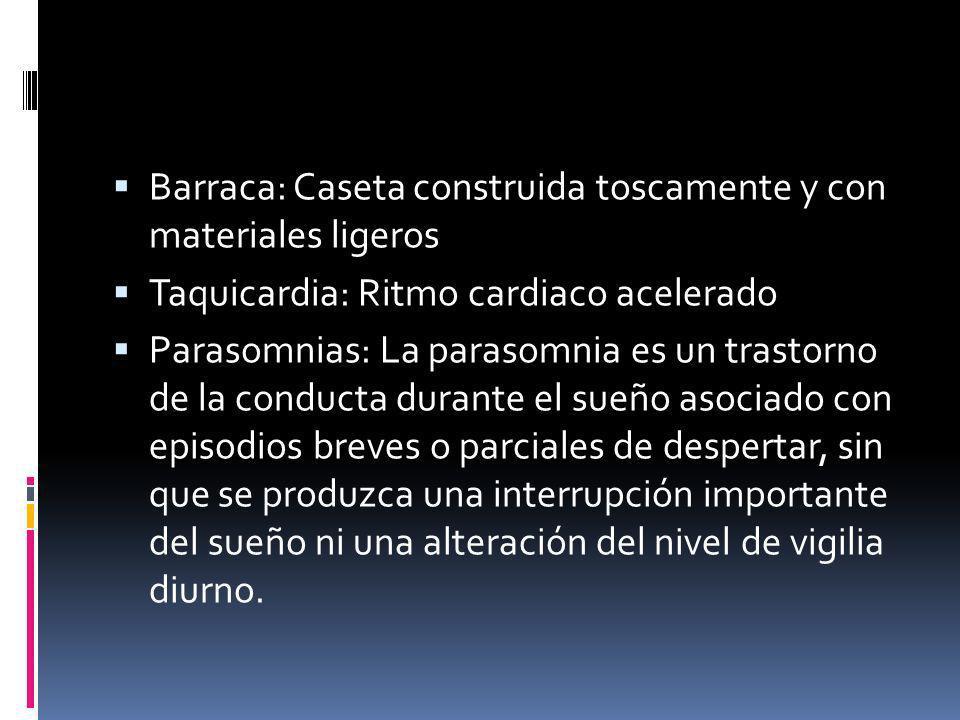 Barraca: Caseta construida toscamente y con materiales ligeros