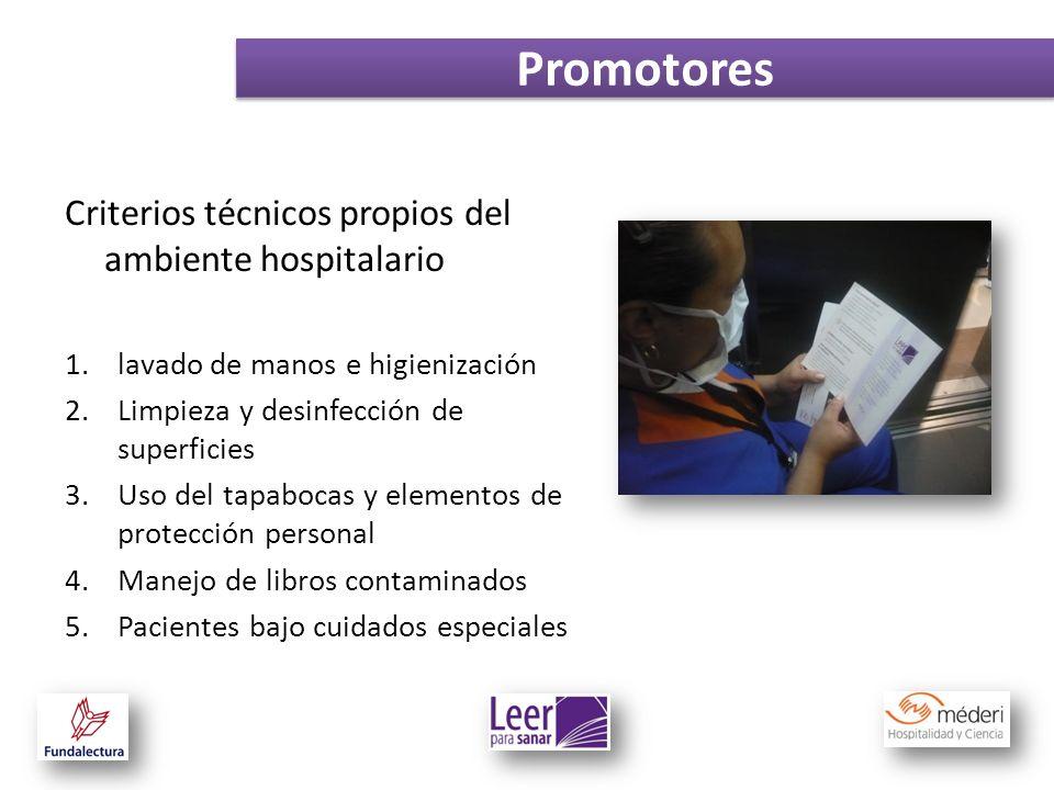 Promotores Criterios técnicos propios del ambiente hospitalario