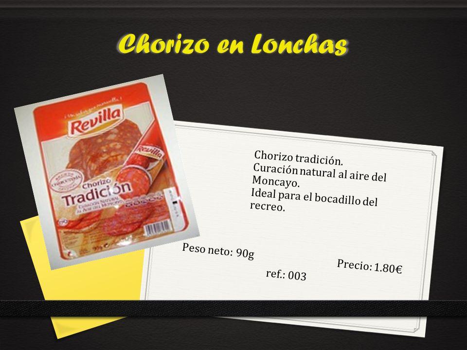 Peso neto: 90g Precio: 1.80€ ref.: 003
