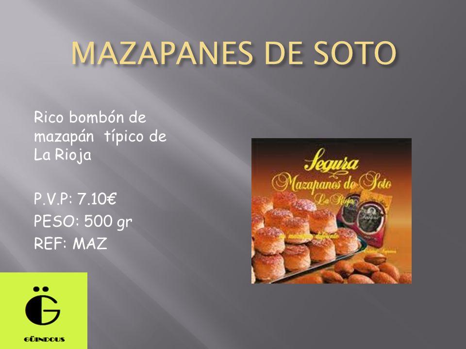 MAZAPANES DE SOTO Rico bombón de mazapán típico de La Rioja