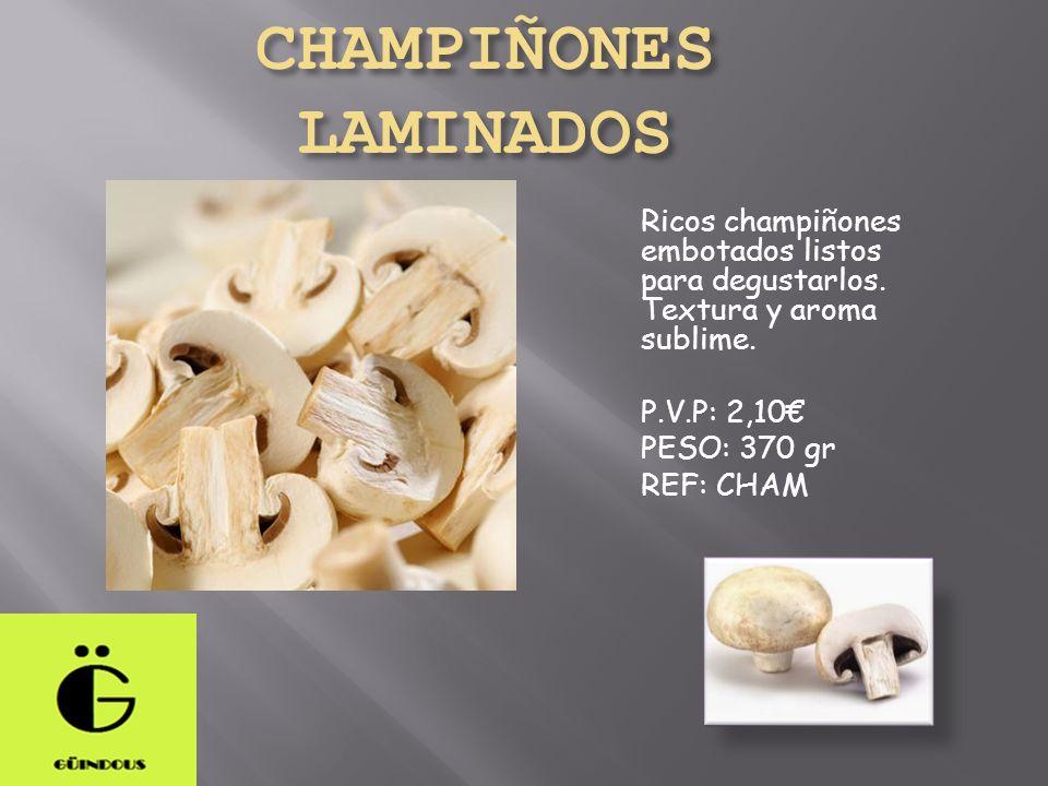 CHAMPIÑONES LAMINADOS