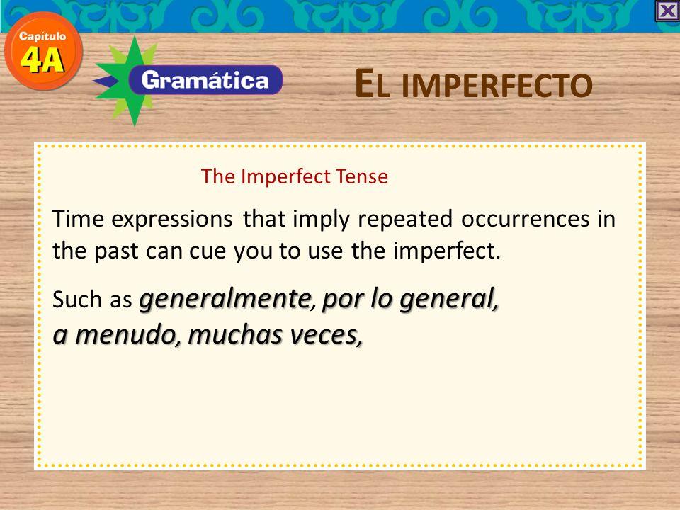 El imperfecto a menudo, muchas veces,