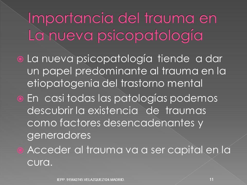 Importancia del trauma en La nueva psicopatología
