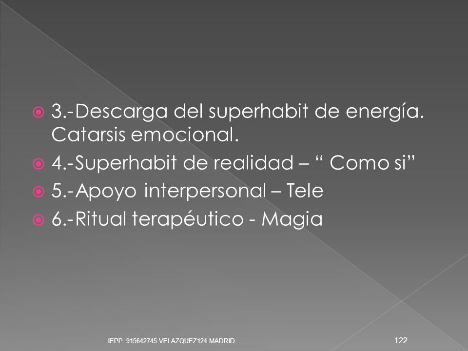 3.- Descarga del superhabit de energía. Catarsis emocional.