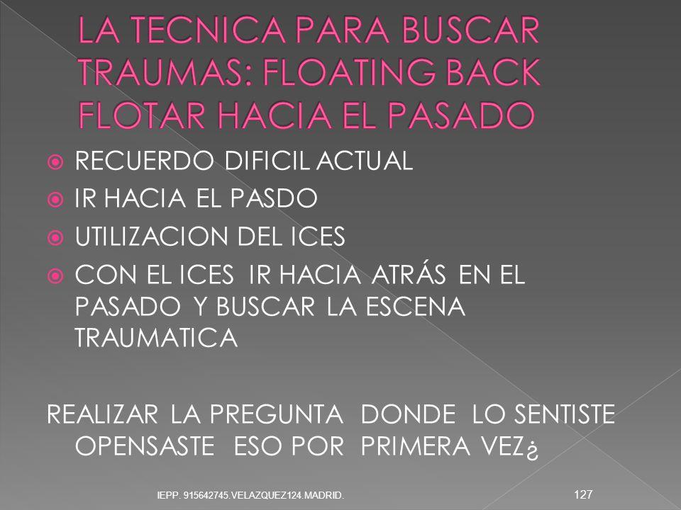 LA TECNICA PARA BUSCAR TRAUMAS: FLOATING BACK FLOTAR HACIA EL PASADO