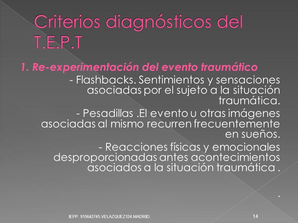 Criterios diagnósticos del T.E.P.T