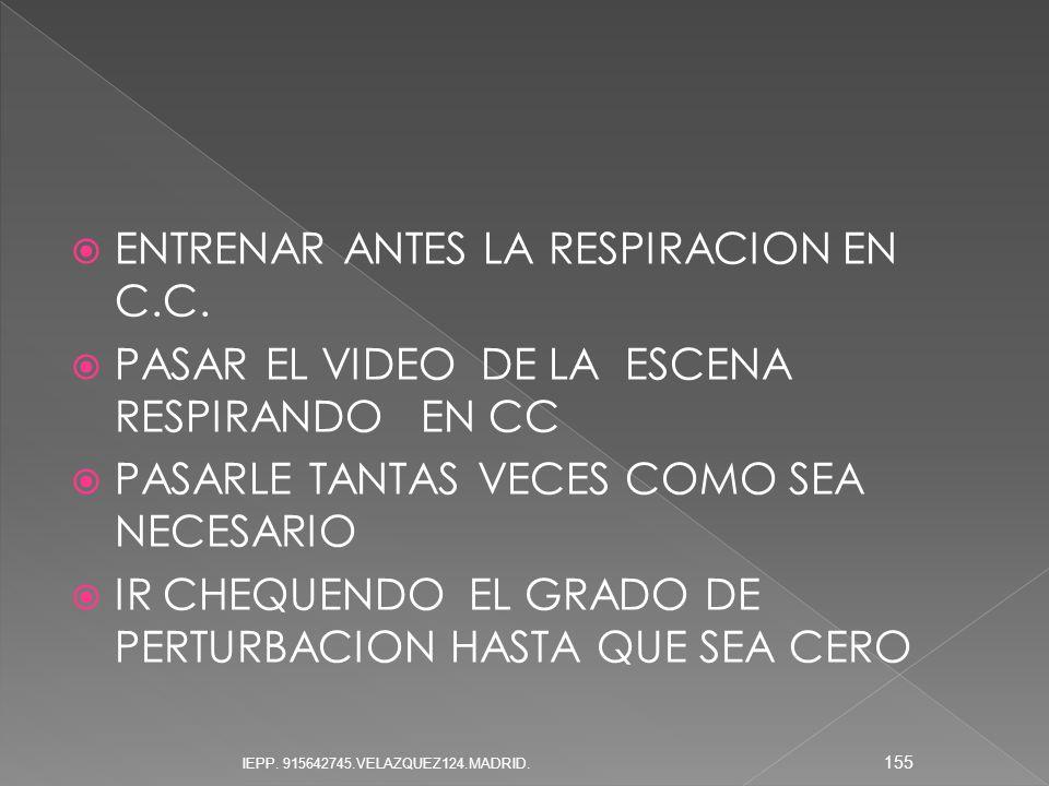 ENTRENAR ANTES LA RESPIRACION EN C.C.