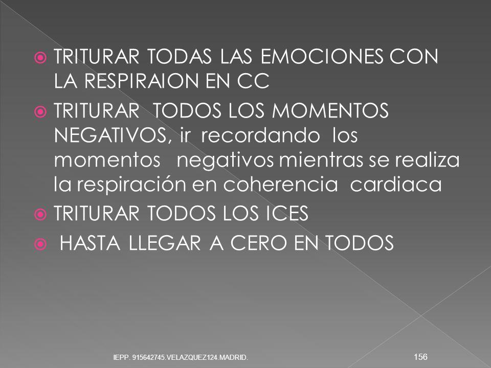 TRITURAR TODAS LAS EMOCIONES CON LA RESPIRAION EN CC
