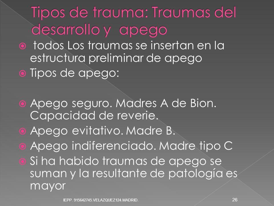 Tipos de trauma: Traumas del desarrollo y apego