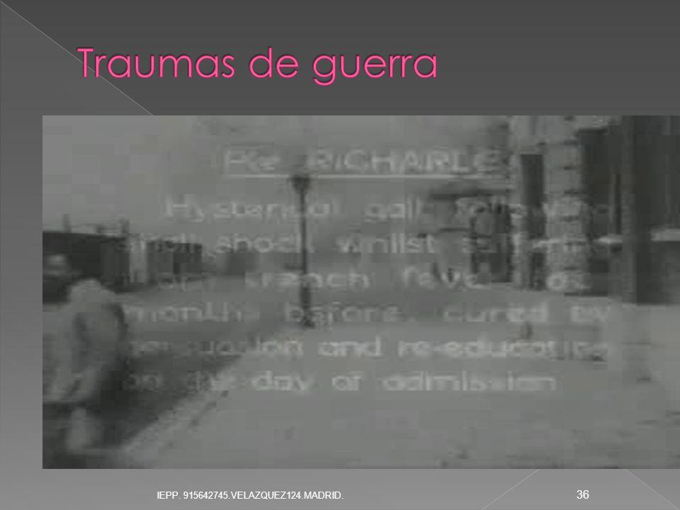 Traumas de guerra IEPP. 915642745.VELAZQUEZ124.MADRID.