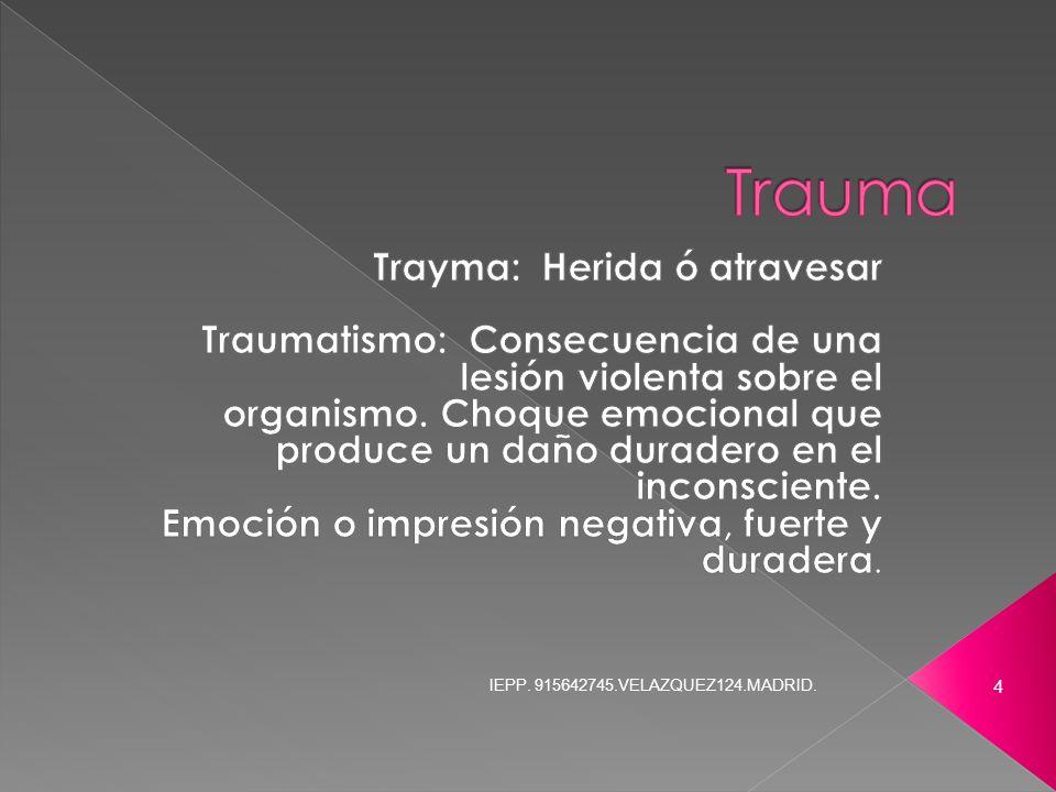 Trauma Trayma: Herida ó atravesar