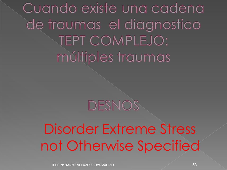 Disorder Extreme Stress not Otherwise Specified