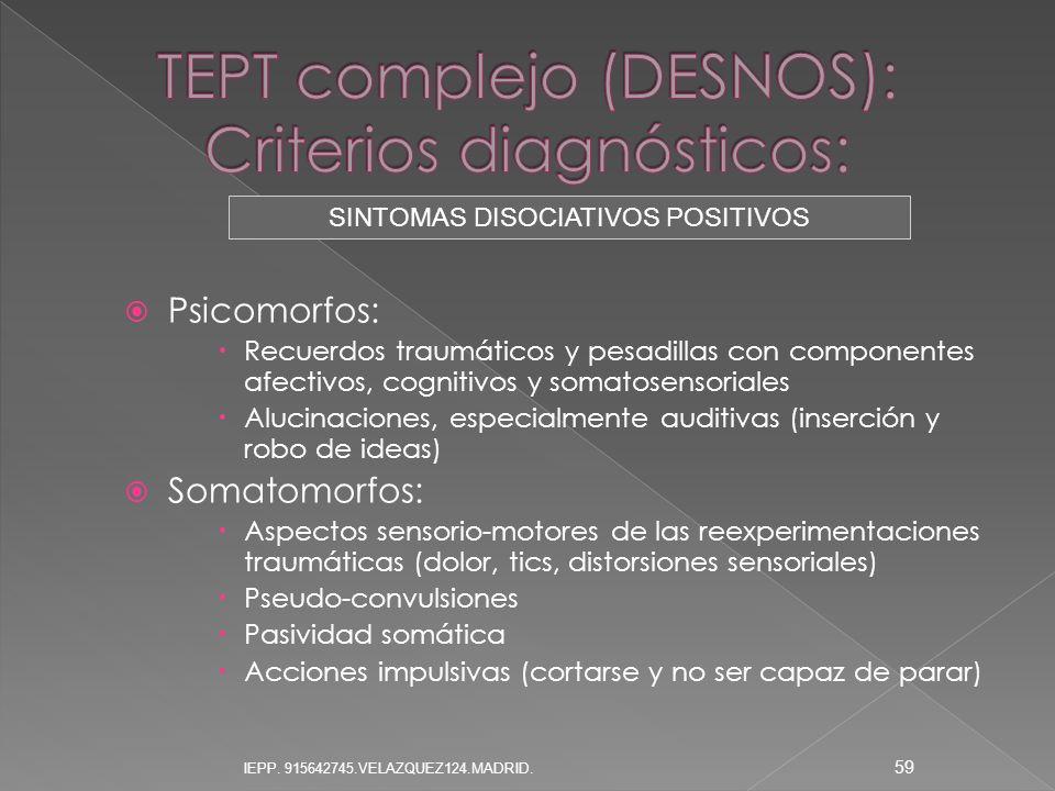 TEPT complejo (DESNOS): Criterios diagnósticos: