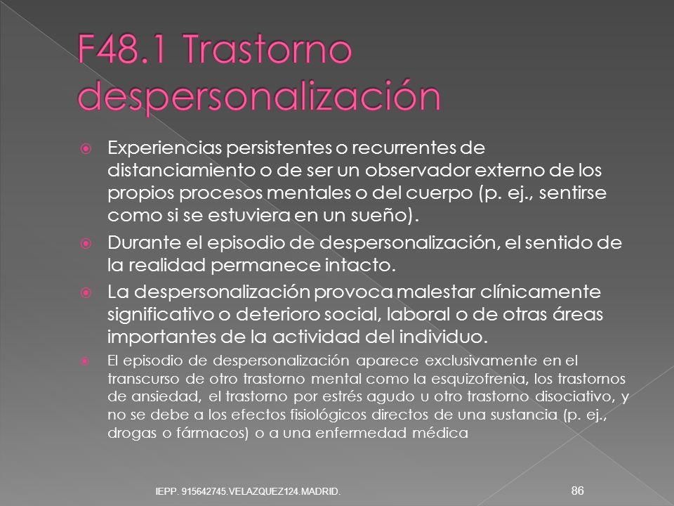 F48.1 Trastorno despersonalización