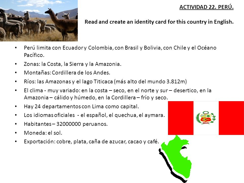 ACTIVIDAD 22. PERÚ. Read and create an identity card for this country in English.