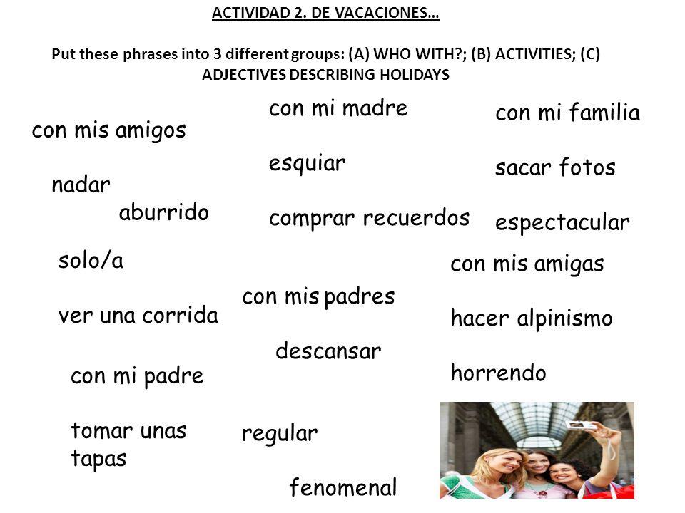 ACTIVIDAD 2. DE VACACIONES…