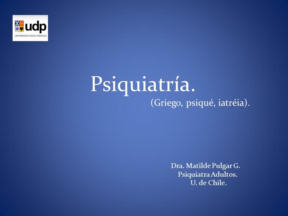 Dra. Matilde Pulgar G. Psiquiatra Adultos. U. de Chile.