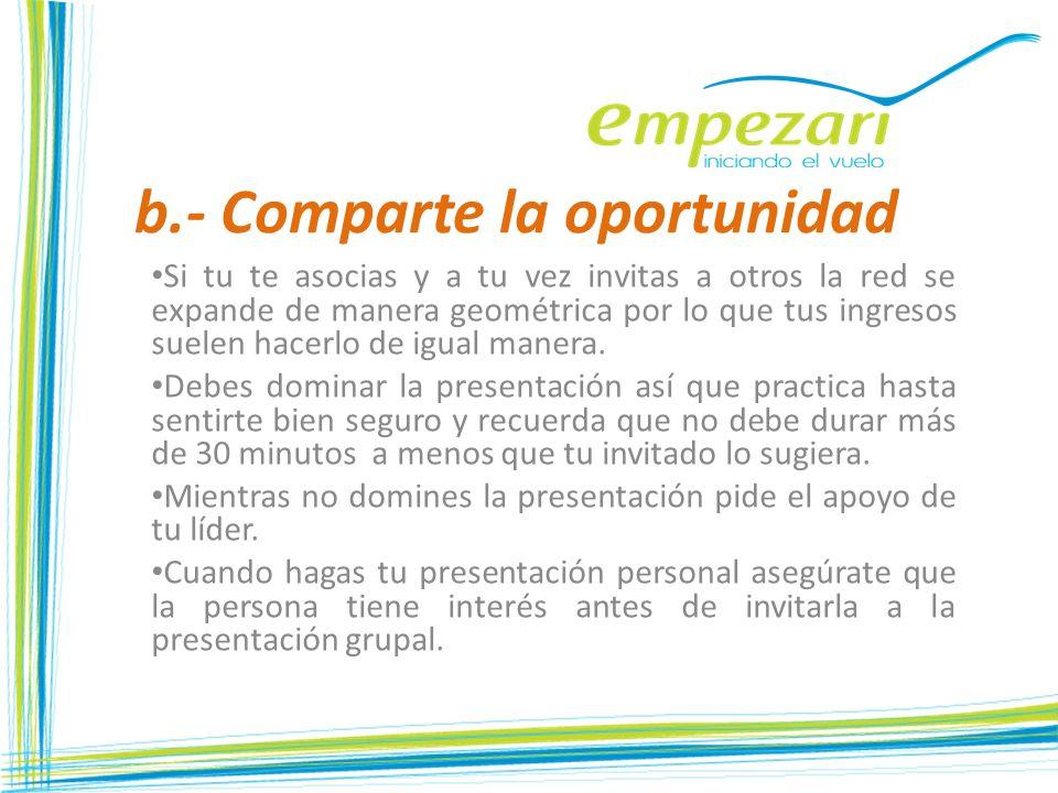 b.- Comparte la oportunidad