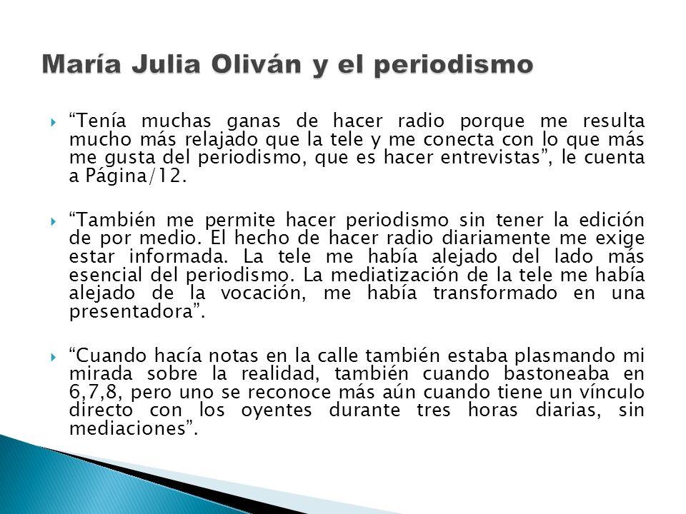 María Julia Oliván y el periodismo