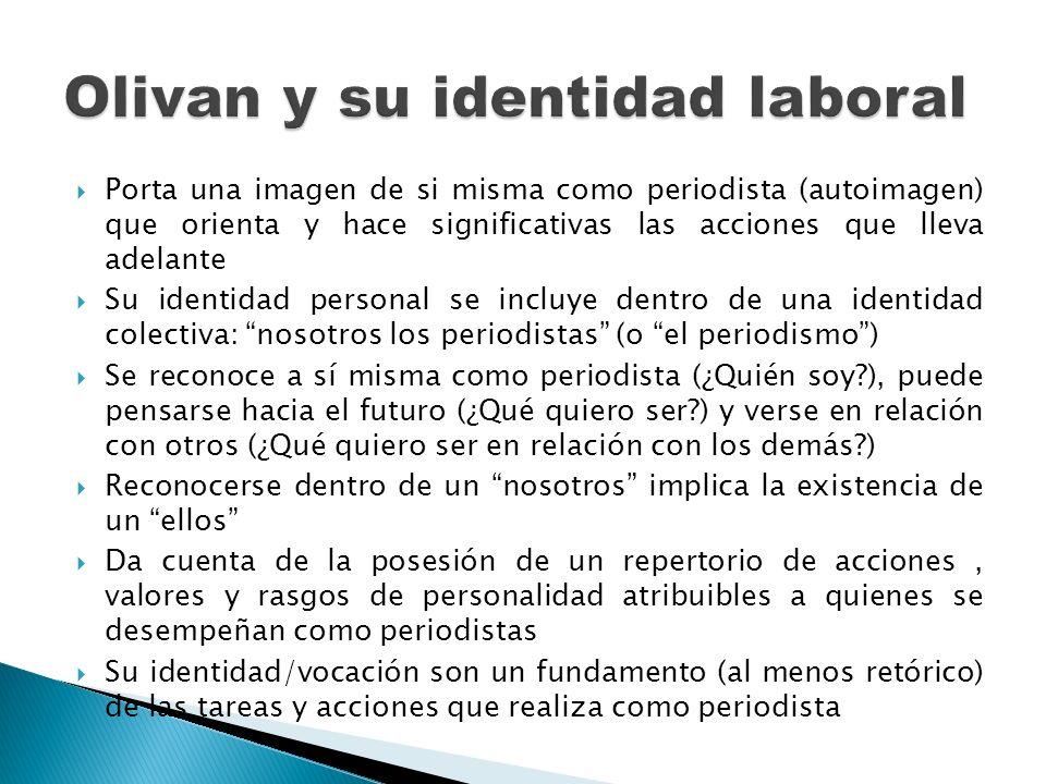 Olivan y su identidad laboral