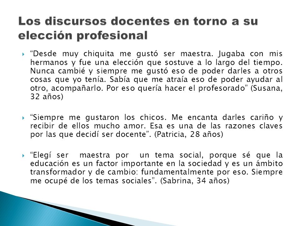 Los discursos docentes en torno a su elección profesional