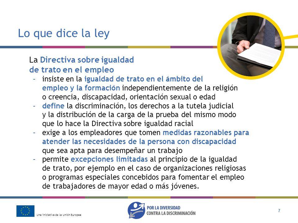 Lo que dice la ley La Directiva sobre igualdad de trato en el empleo