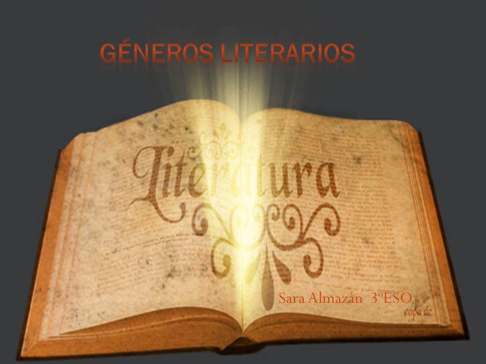Géneros Literarios Sara Almazán 3ºESO