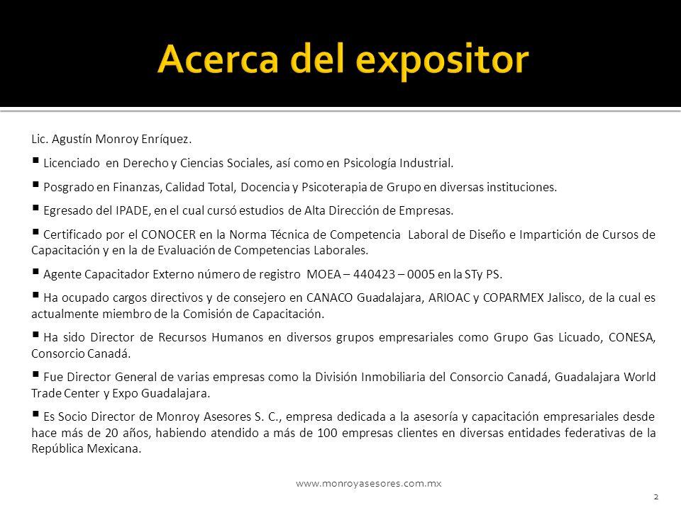 Acerca del expositor Lic. Agustín Monroy Enríquez.