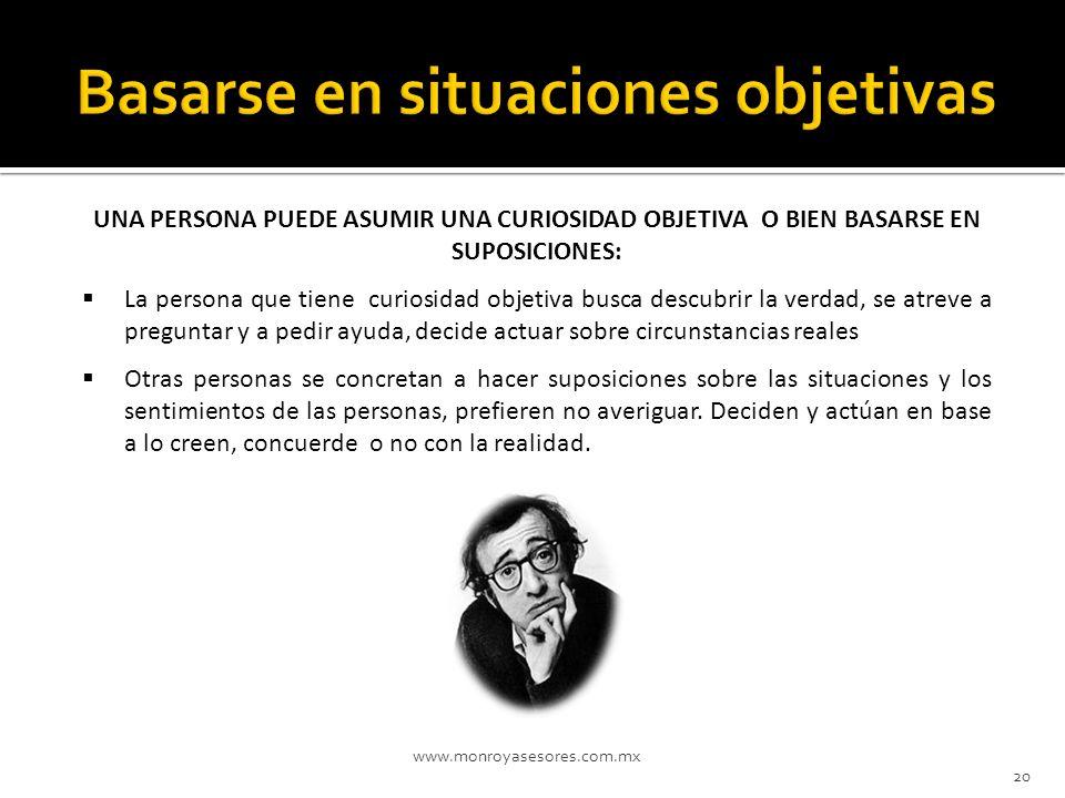 Basarse en situaciones objetivas